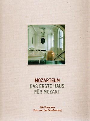 Mozarteum - Das erste Haus für Mozart