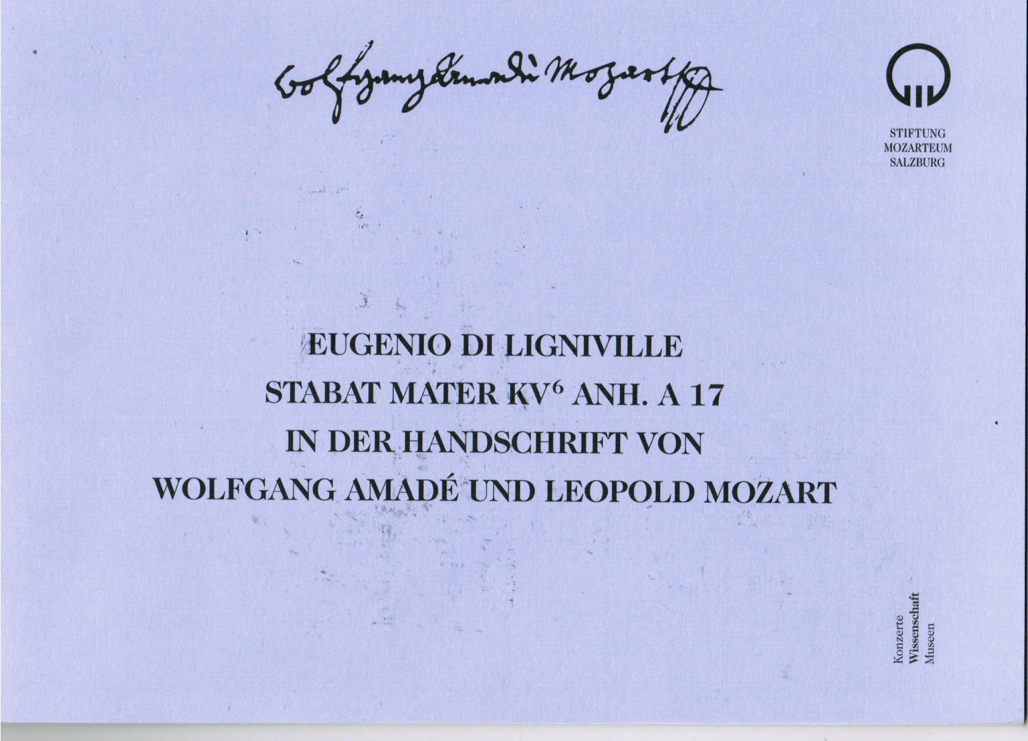 Faksimile: Eugenio di Ligniville Stabat Mater KV6 Anh. A 17 in der Handschrift von Wolfgang und Leopold Mozart